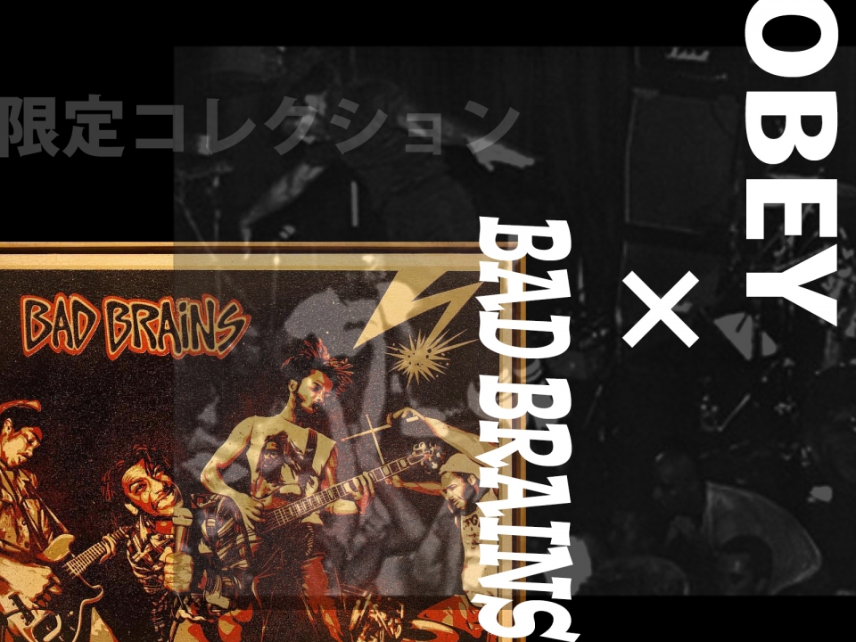 OBEY × BAD BRAINS