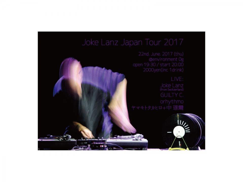 JOKE LANZ JAPAN TOUR 2017