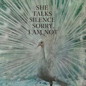 SHE TALKS SILENCE