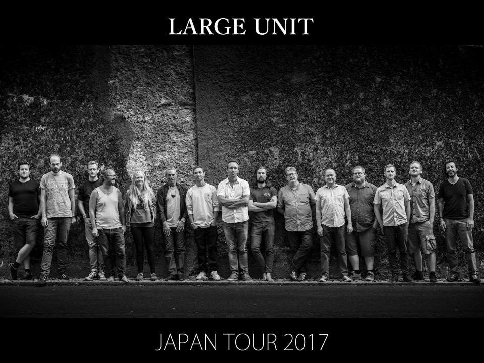 LARGE UNIT JAPAN TOUR 2017