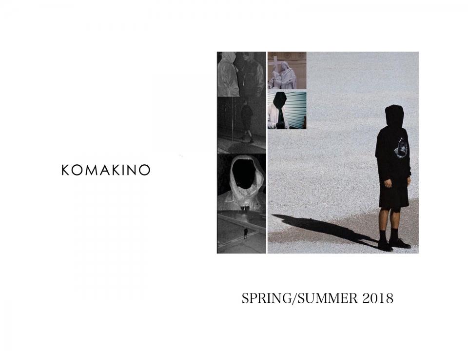 KOMAKINO SPRING/SUMMER 2018