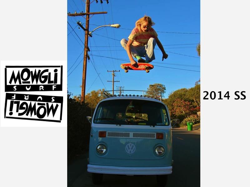 MOWGLI SURF 2014 S/S 発売スタートしました