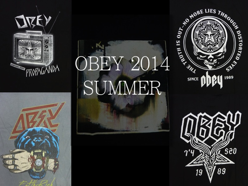 OBEY 2014 SUMMER COLLECTION