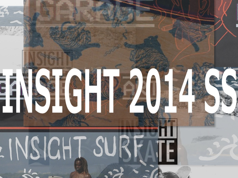INSIGHT SS14  COLLECTION