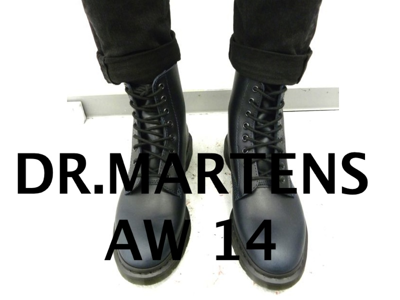 DR.MARTENS AW14 COLLECTION