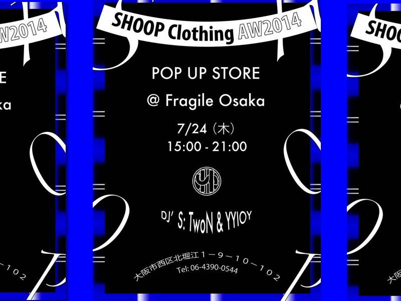 SHOOP CLOTHING POP UP STORE