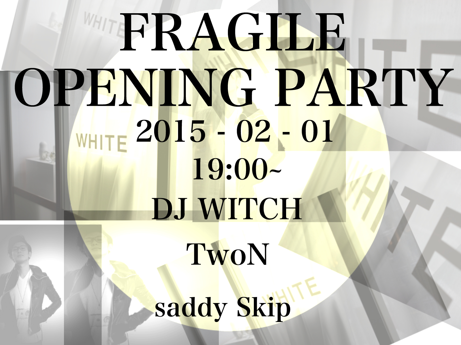 FRAGILE OPENING PARTY