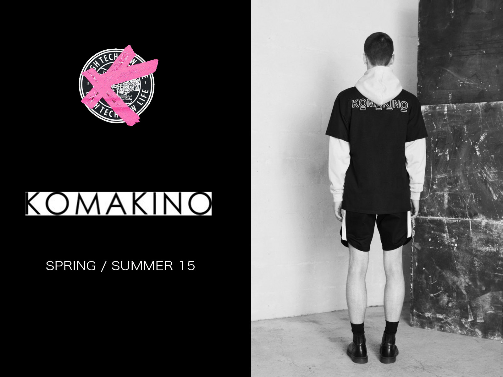 KOMAKINO SS15 HIGH TECH LOW LIFE