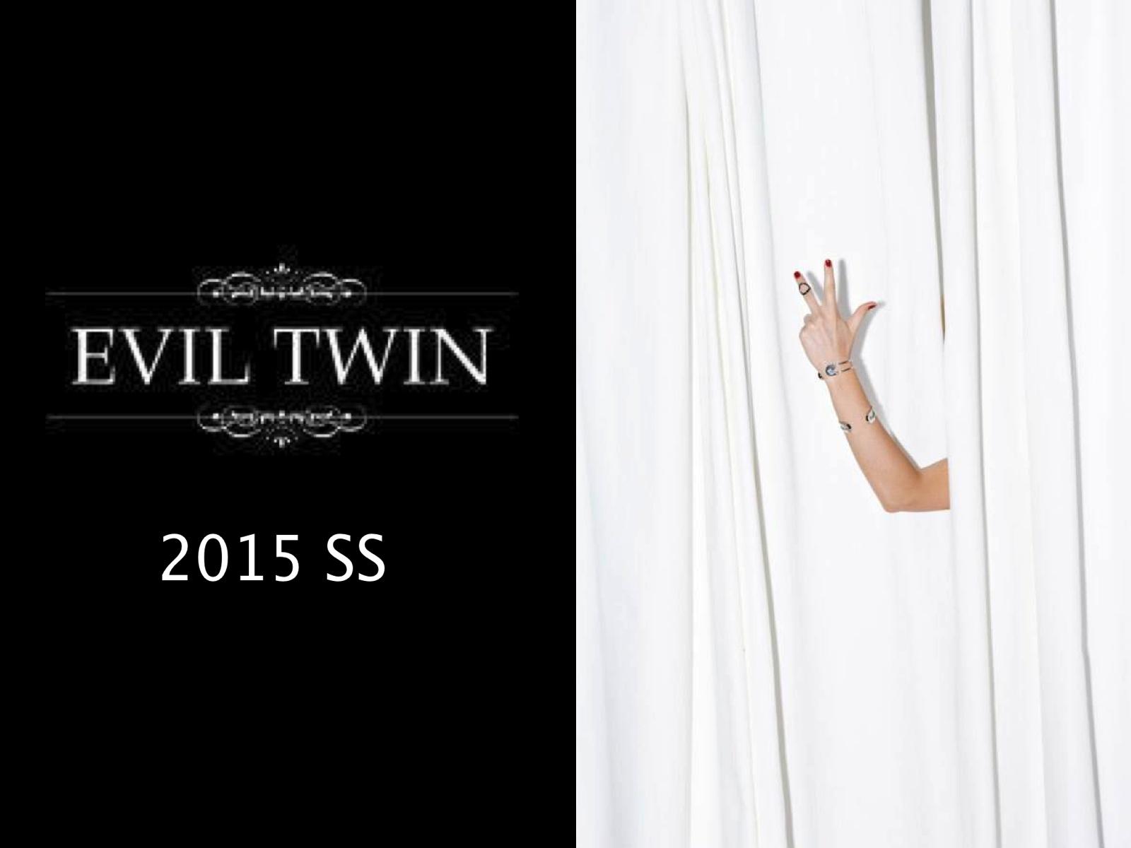EVIL TWIN SS15