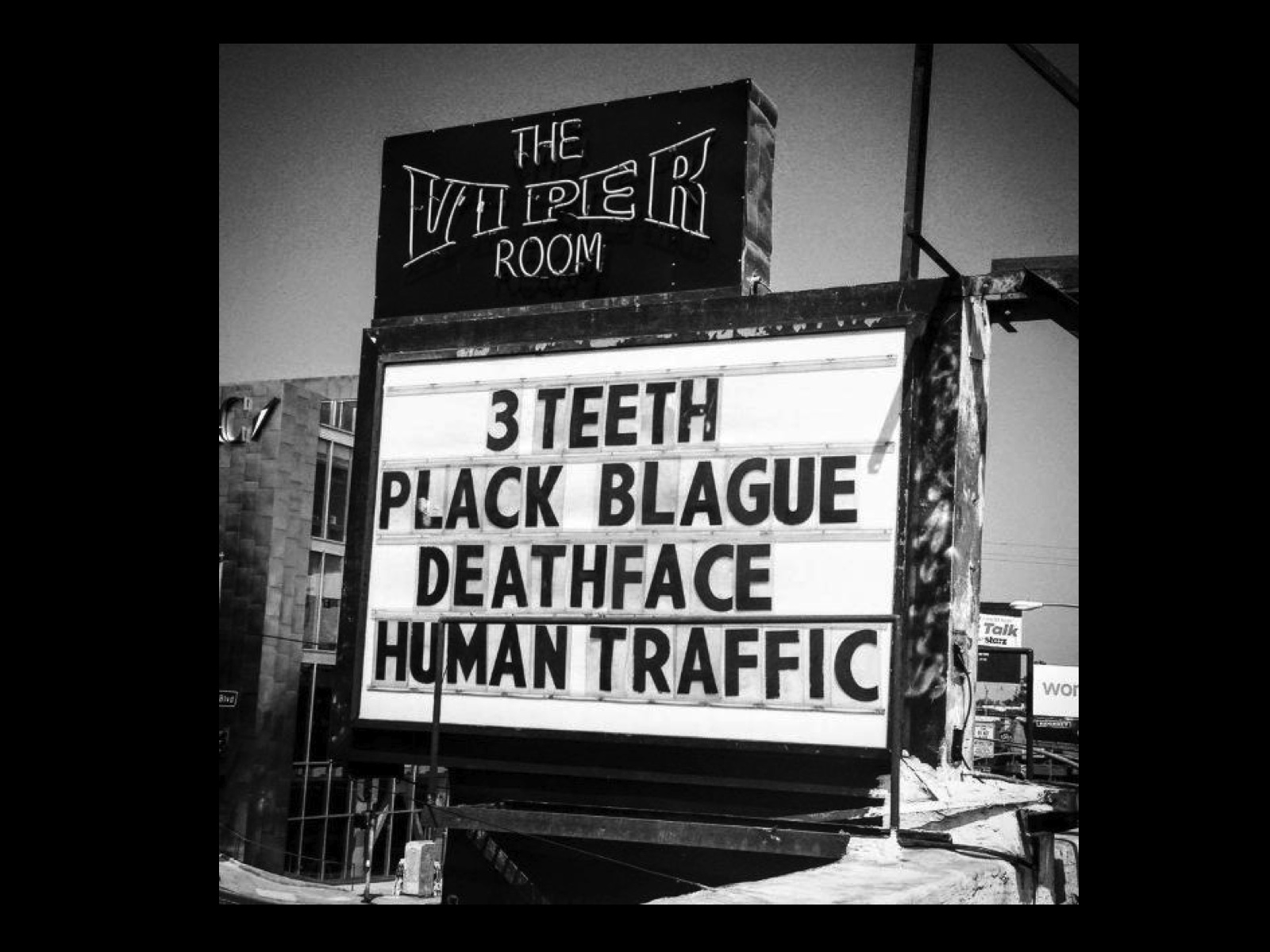 PLACK BLAGUE /HUMAN TRAFFIC@THE VIPER ROOM