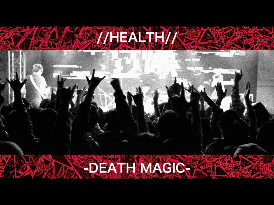 HEALTH DEATH MAGIC