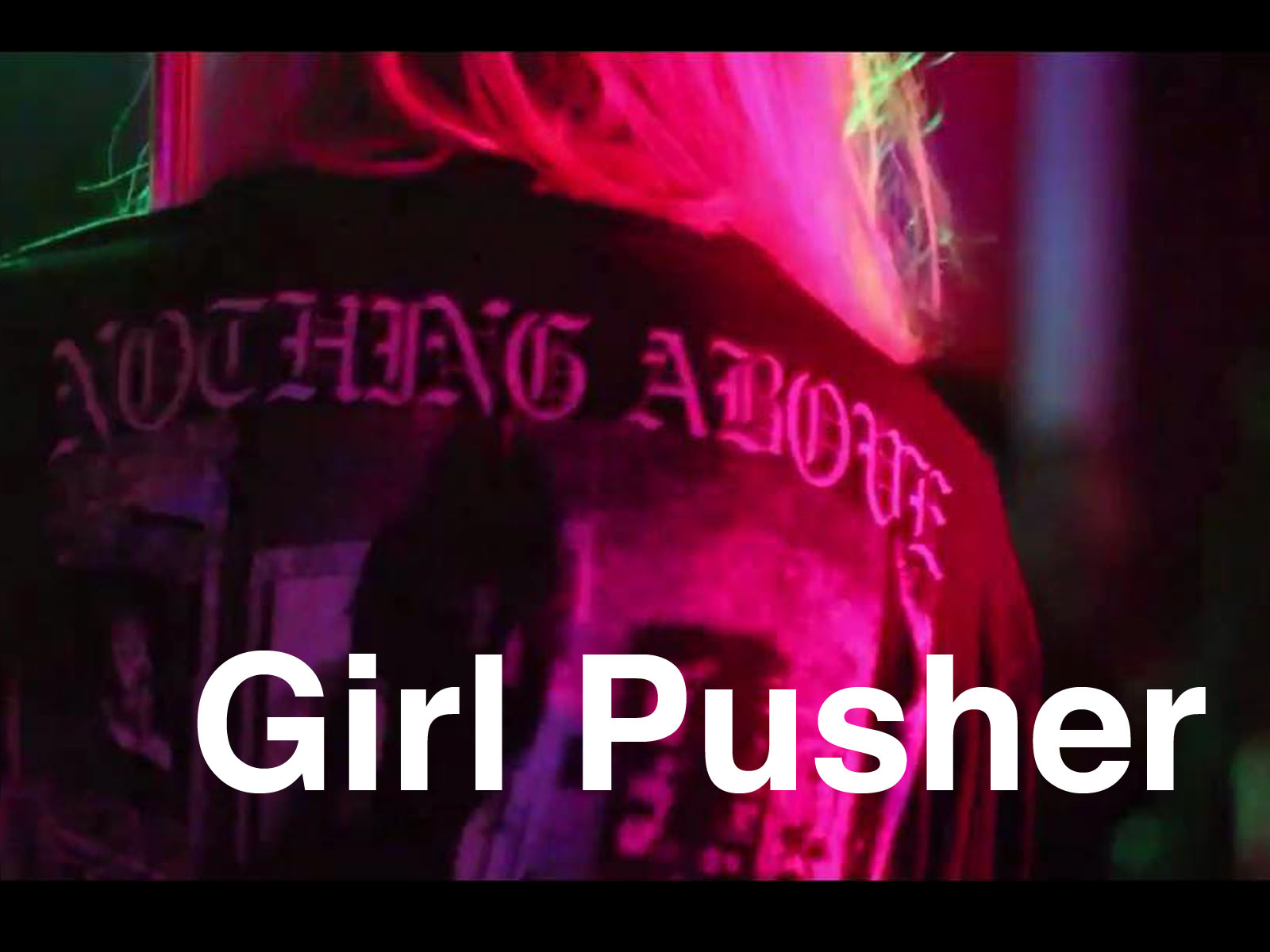 Pick up artist-GIRL PUSHER
