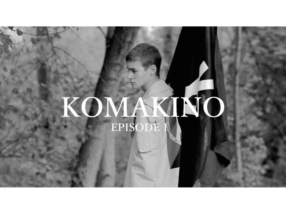 KOMAKINO EPISODE I