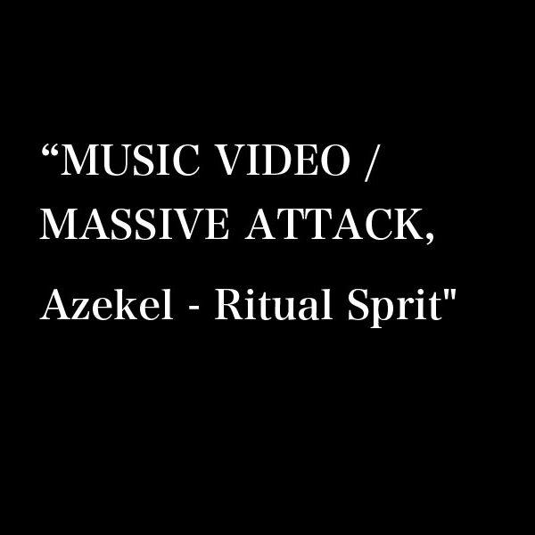 MASSIVE ATTACK × KATE MOSS