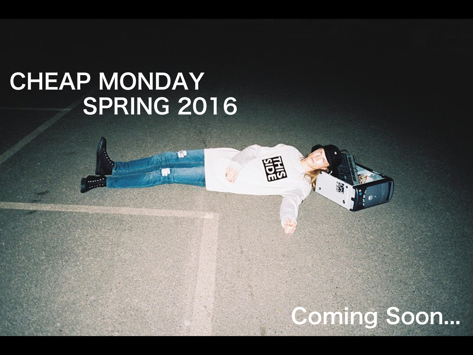 CHEAP MONDAY SPRING 2016 coming soon…