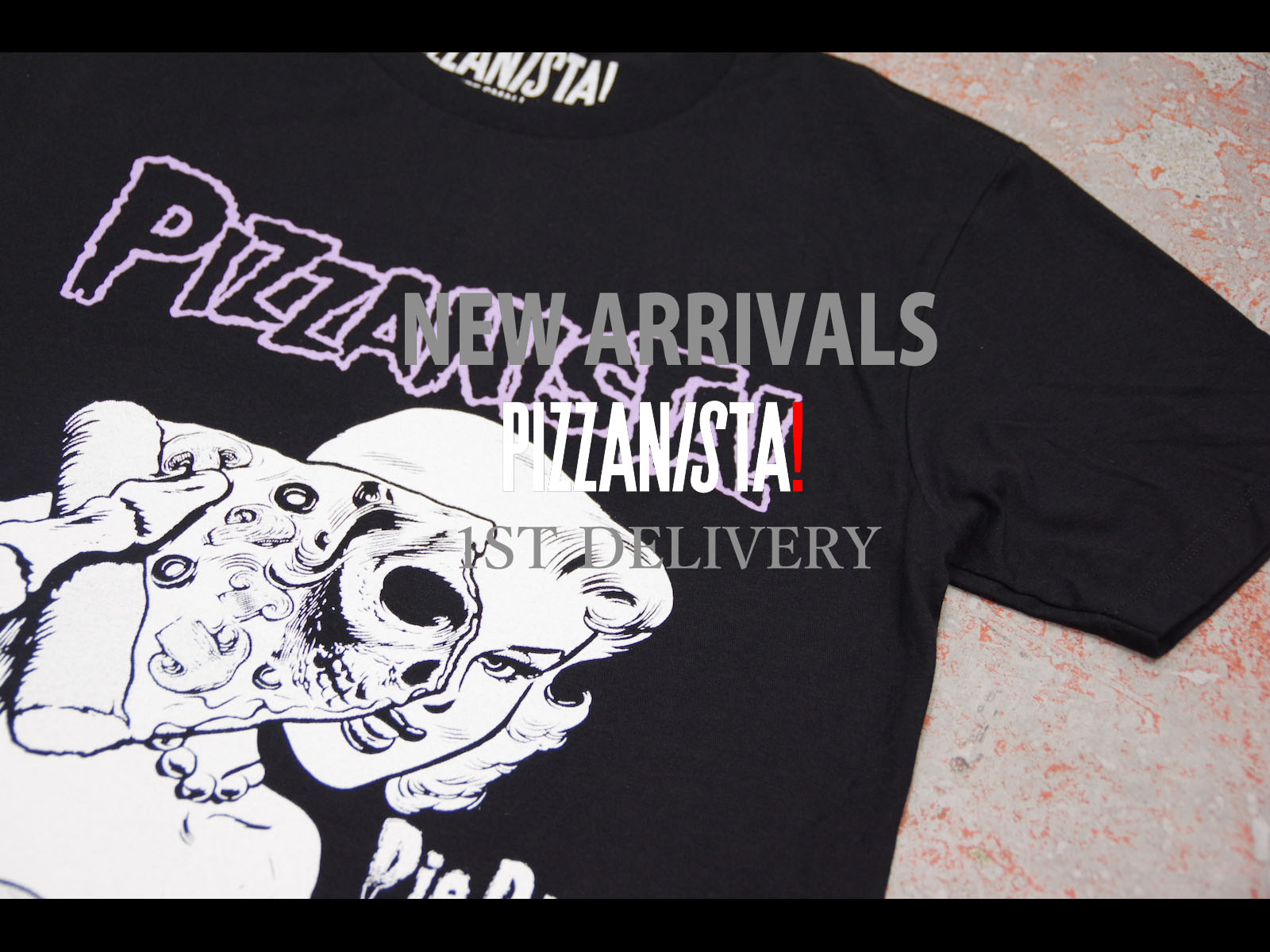 NEW ARRIVALS – PIZZANISTA! SPRING 2016 1st DELIVERY
