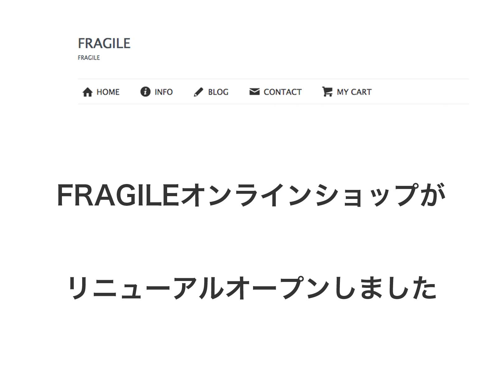 FRAGILE WEB STOREリニューアルオープンしました