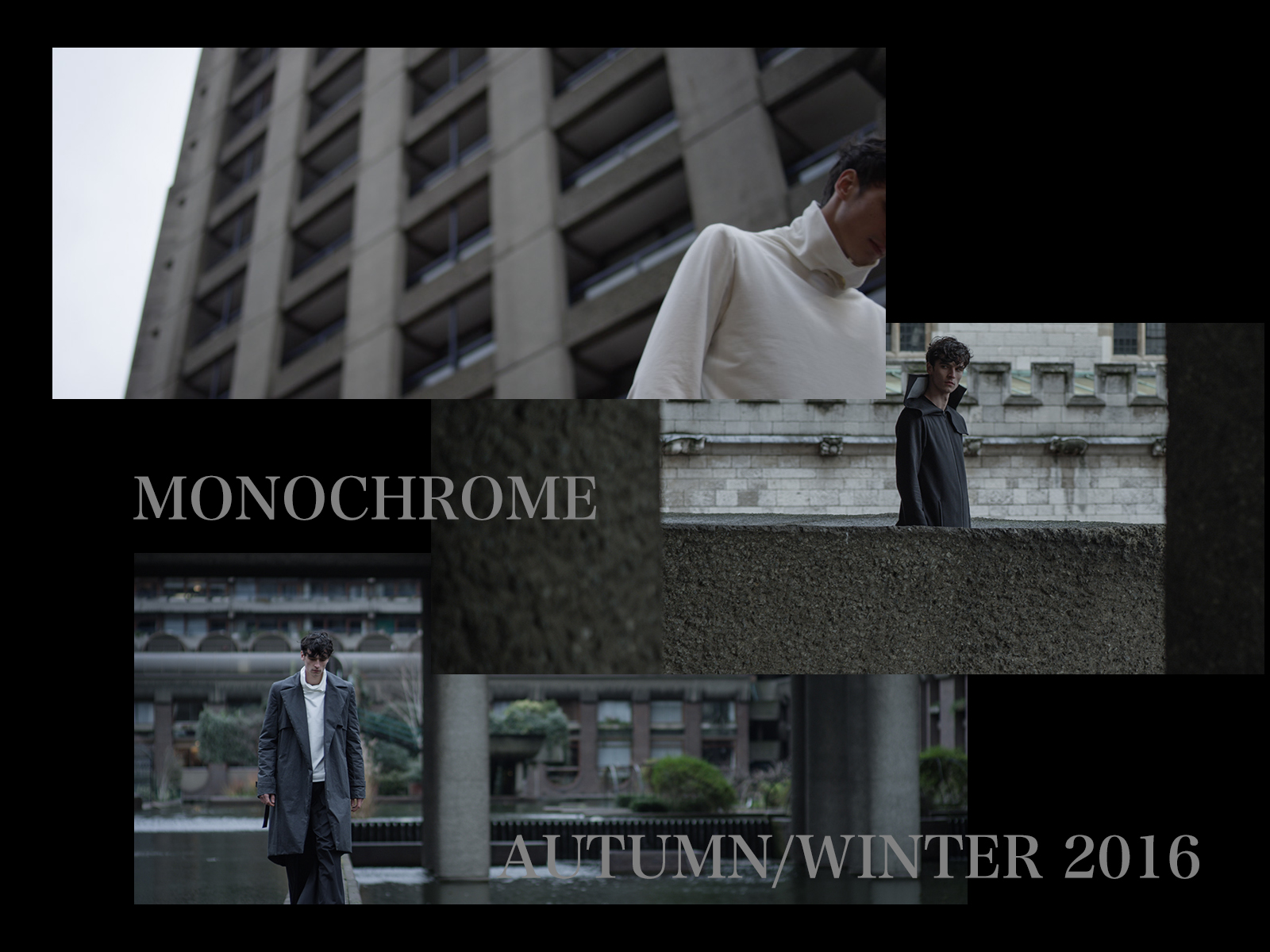 MONOCHROME – AUTUMN/WINTER 2016 [BRUTALISM]