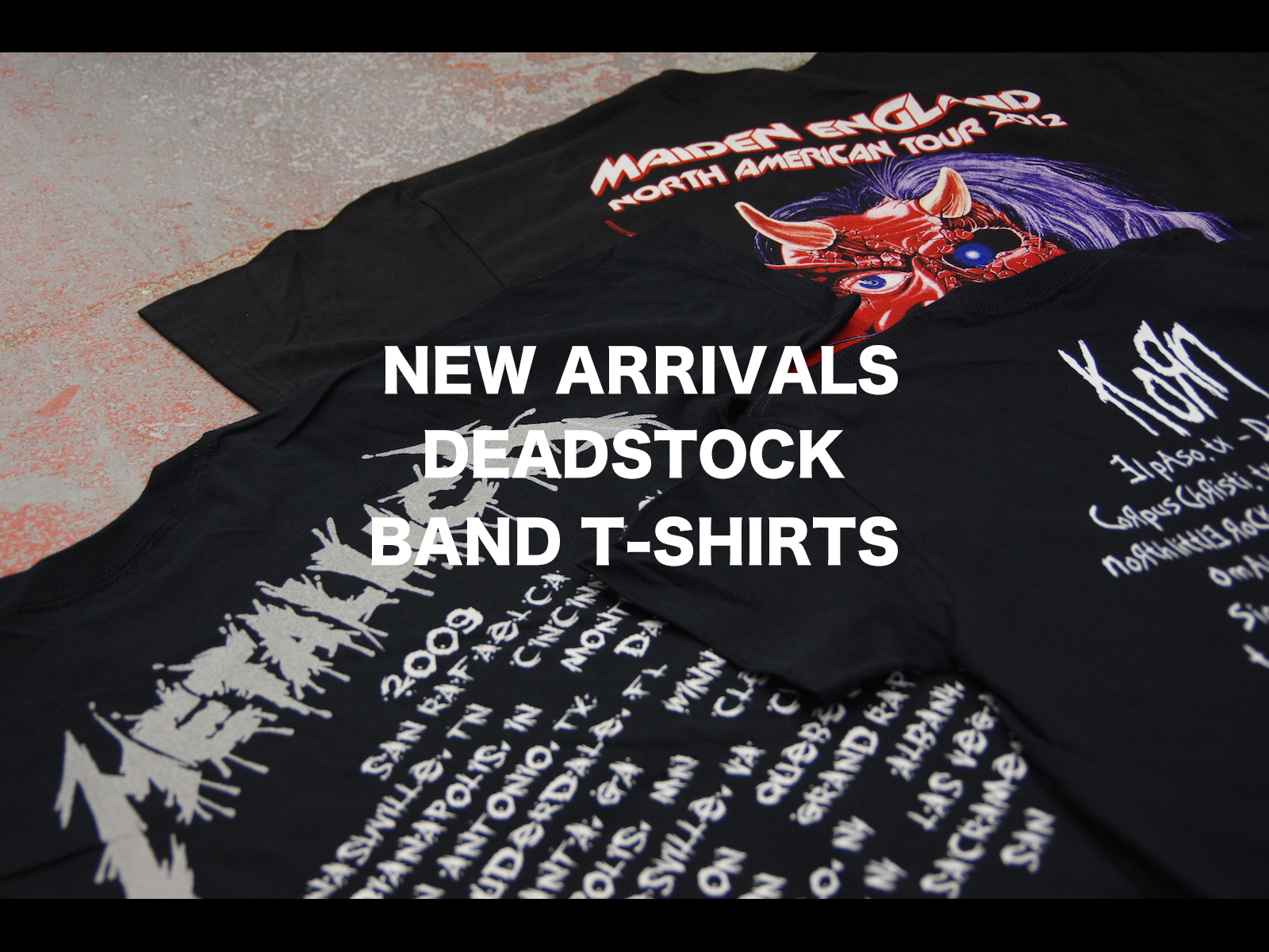 NEW ARRIVALS – DEADSTOCK BAND T-SHIRTS