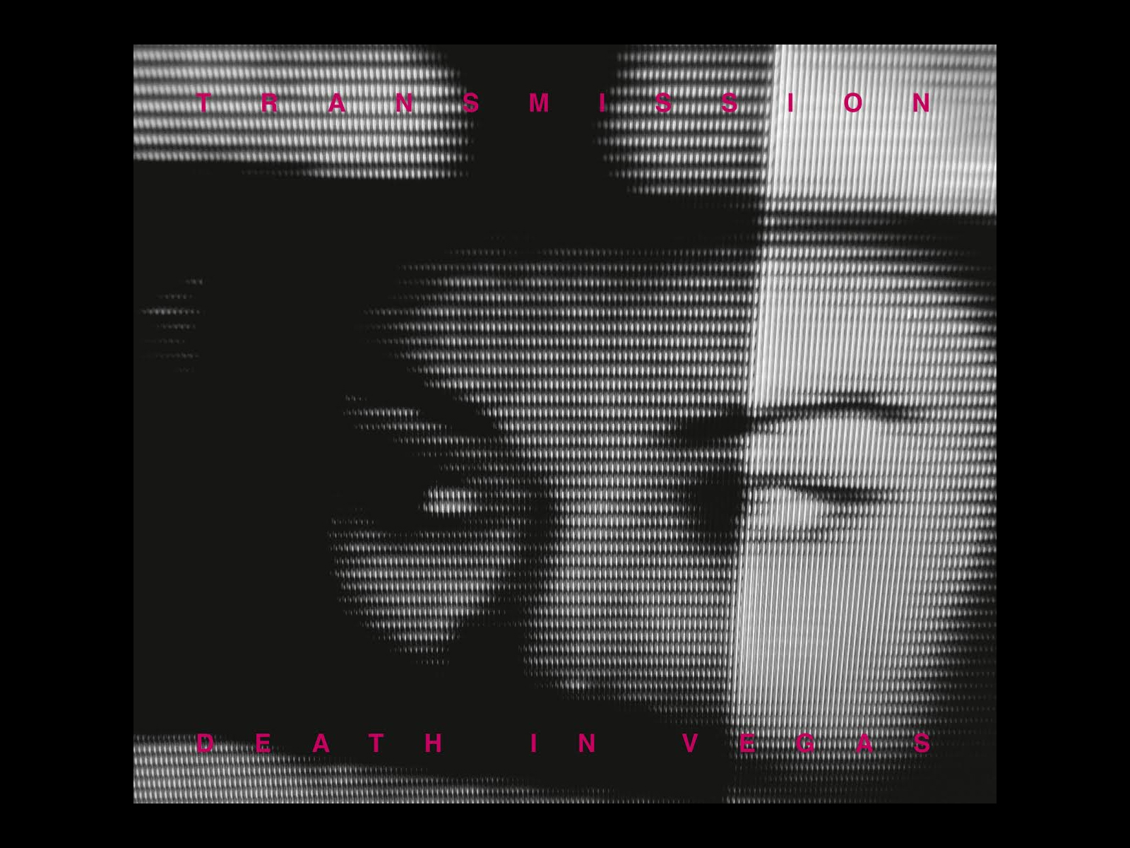 DEATH IN VEGAS – TRANSMISSION