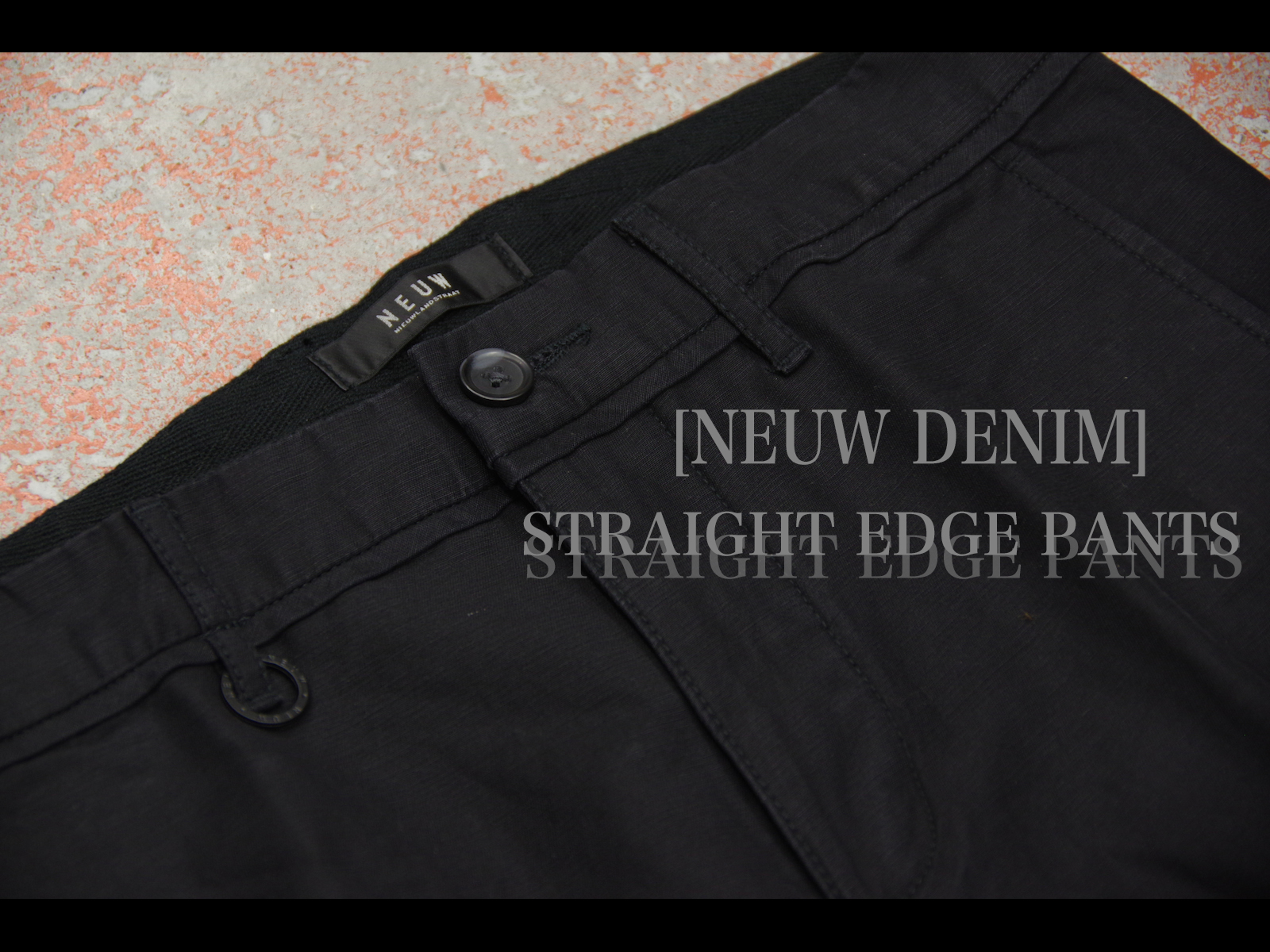 PICK UP ITEM – NEUW DENIM STRAIGHT EDGE PANTS