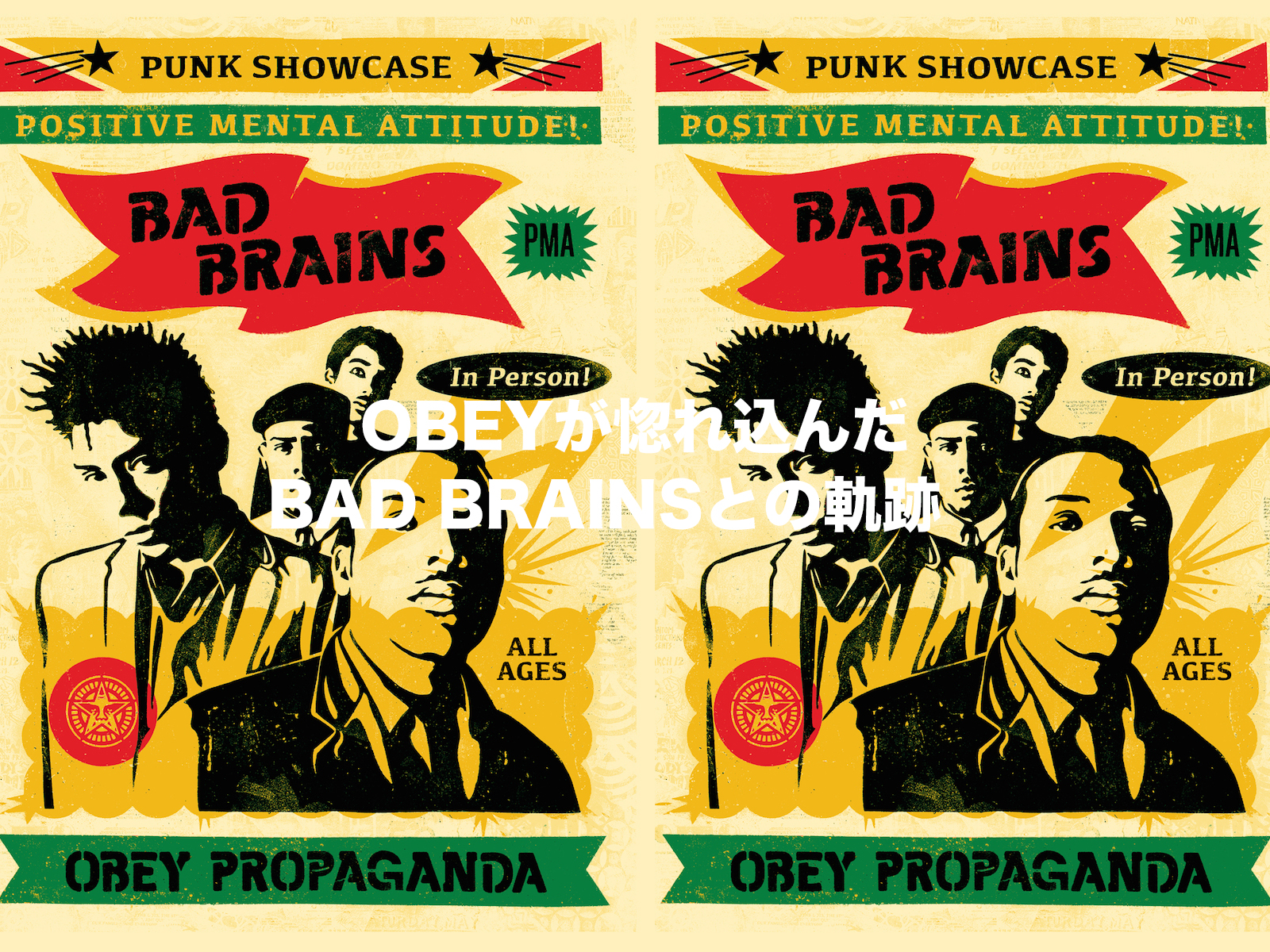 OBEY × BAD BRAINS STORY