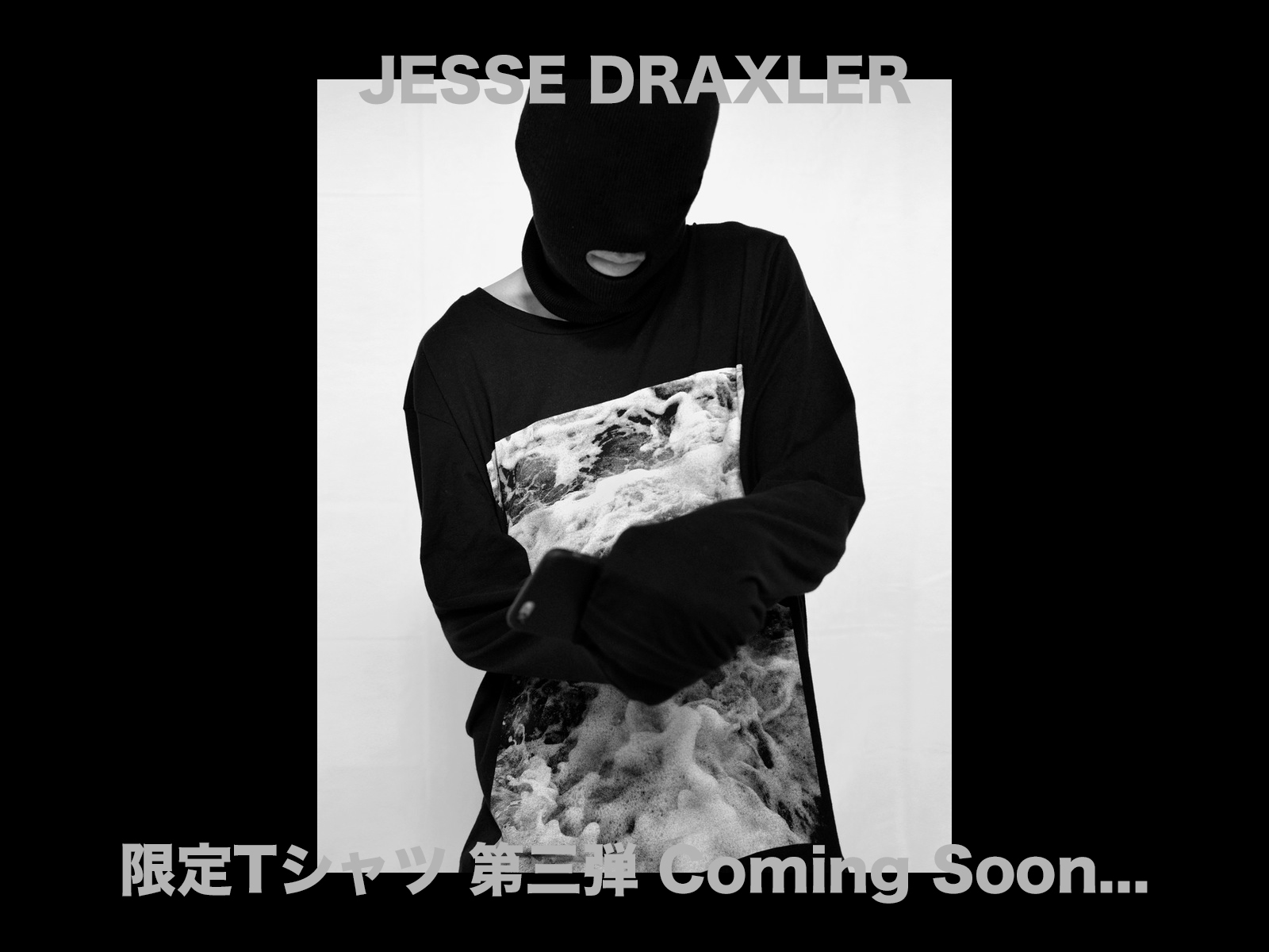 JESSE DRAXLER 限定Tシャツ 第三弾 ローンチ情報