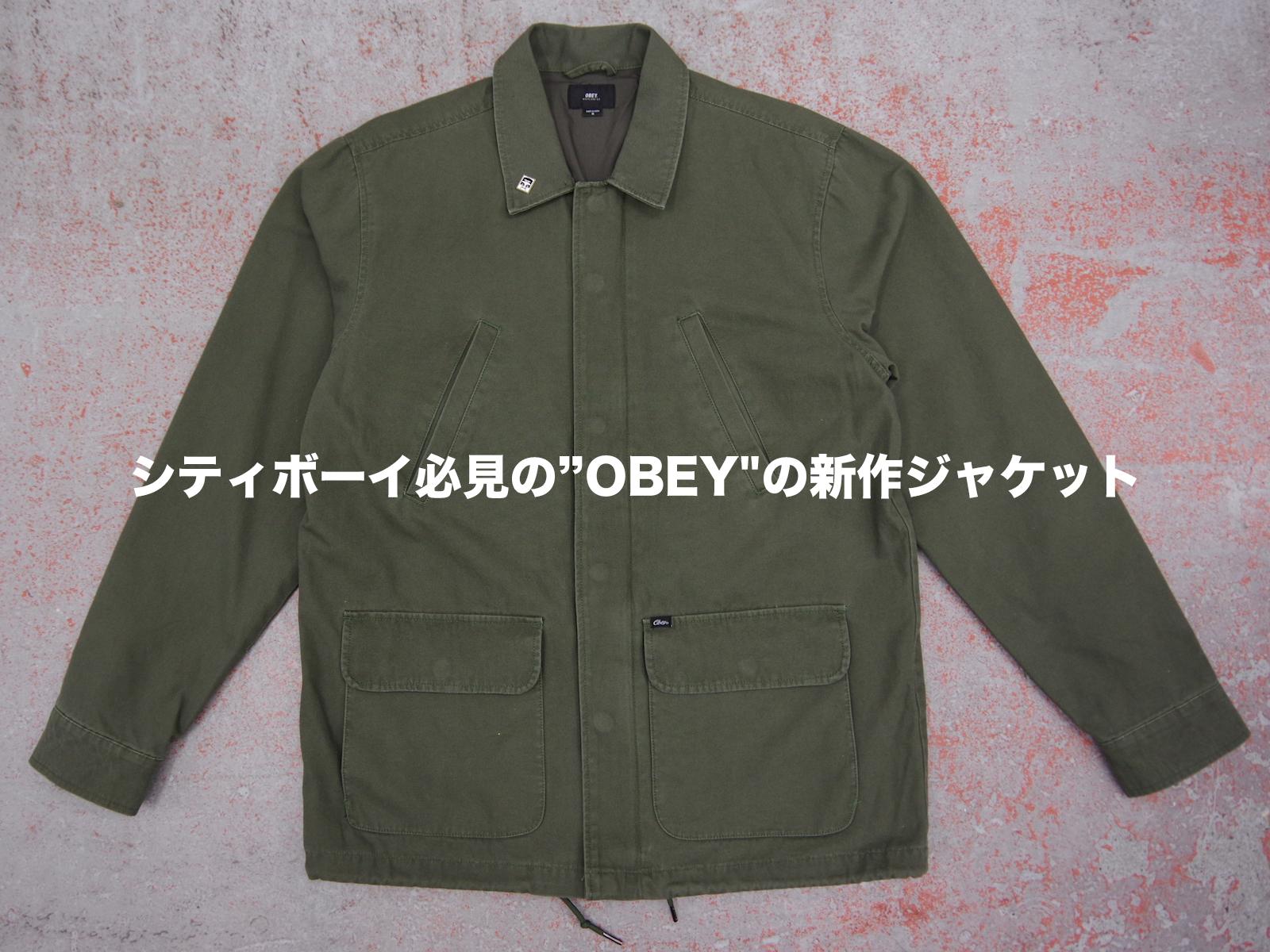 """シティボーイ必見 """"OBEY"""" 新作ジャケット"""