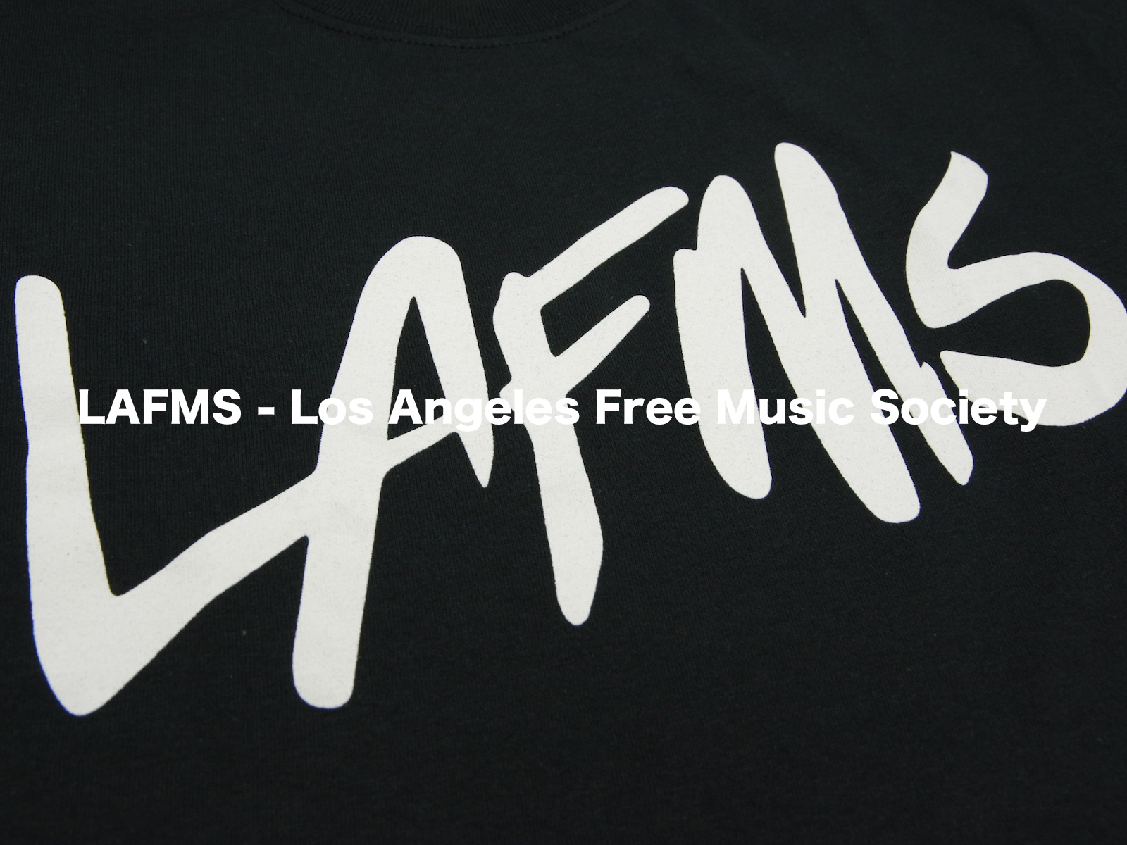 LAFMS – Los Angeles Free Music Society