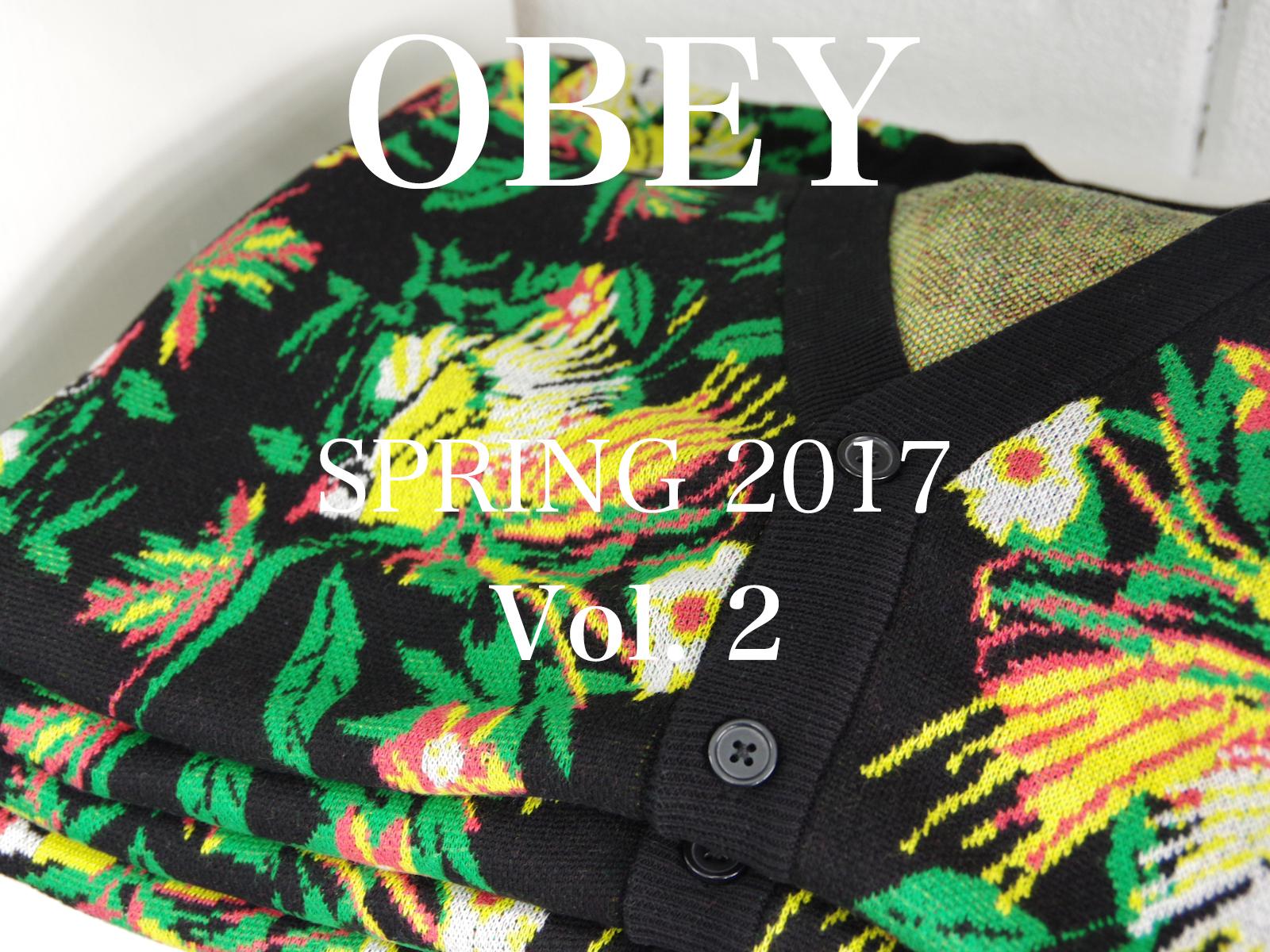 OBEY SPRING 2017 第ニ弾入荷!
