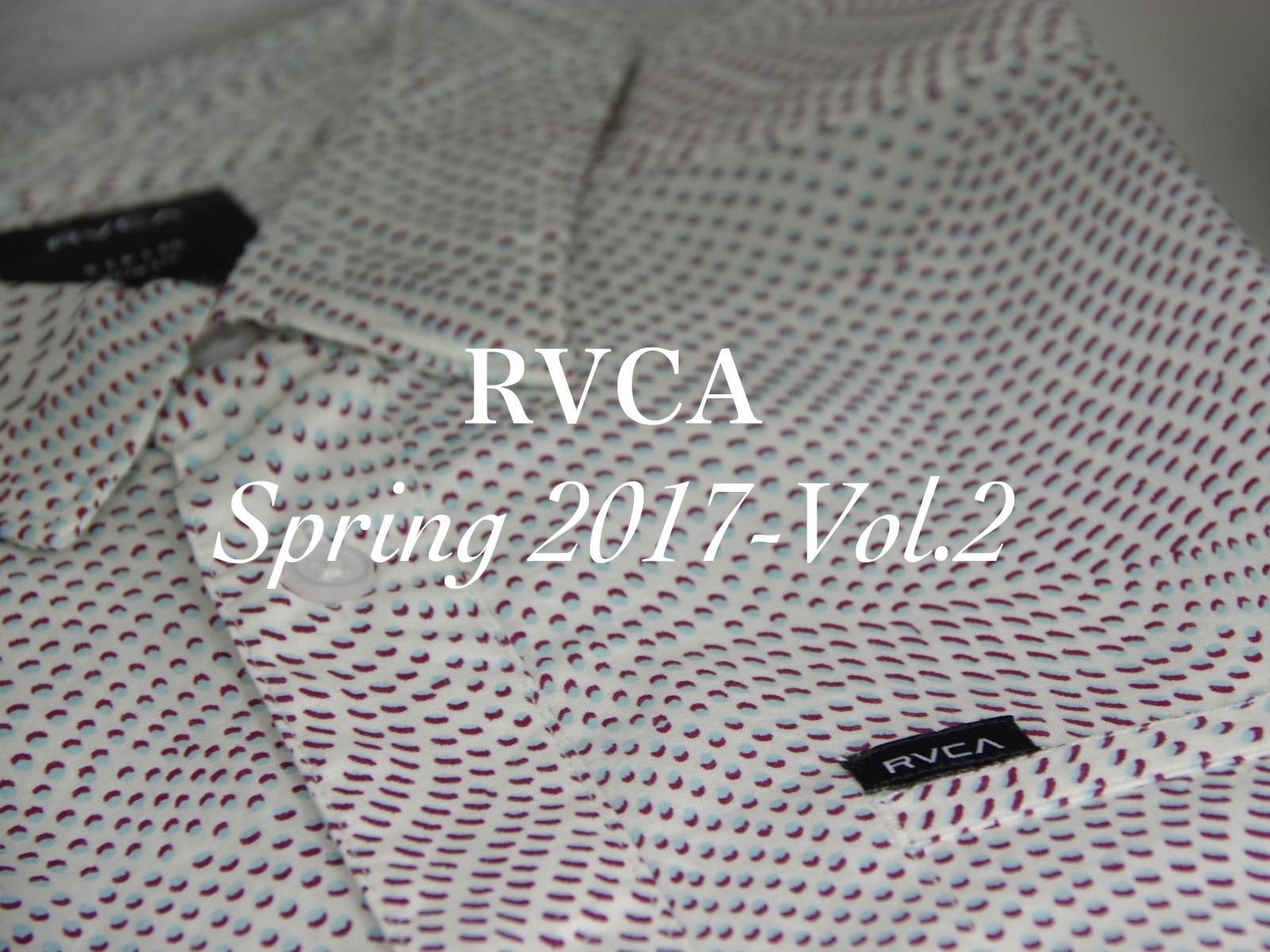 RVCA SPRING 2017 第二弾入荷!