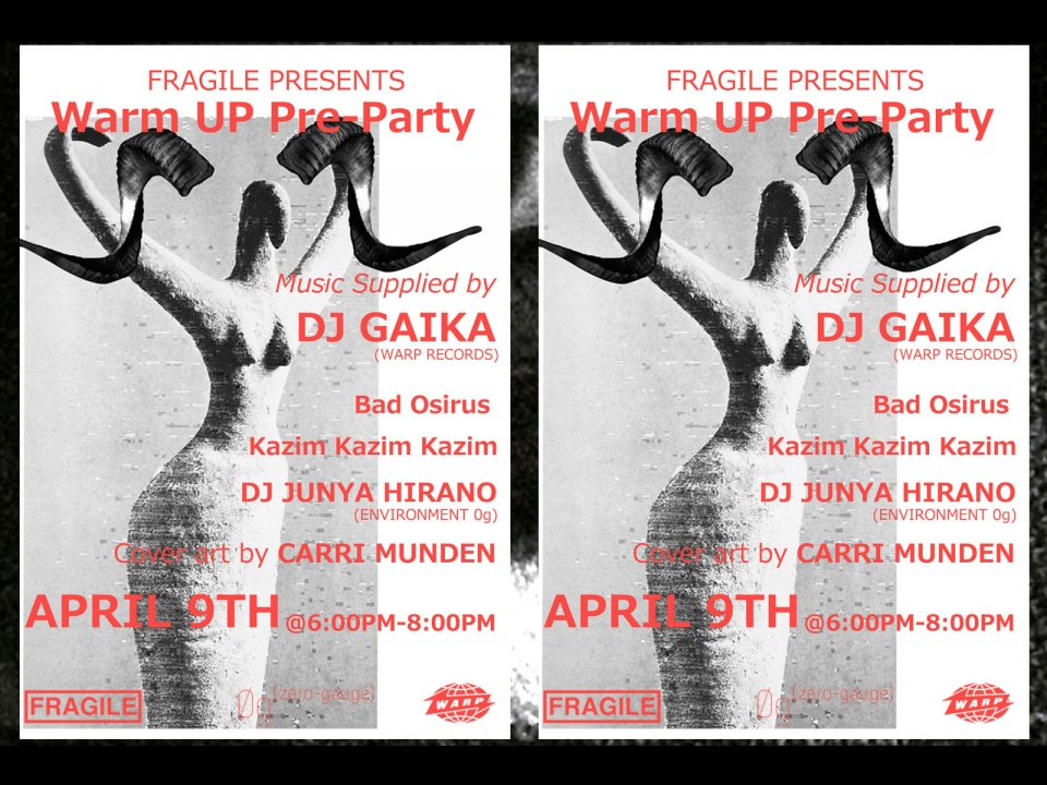 FRAGILE PRESENTS Warm UP Pro-Party
