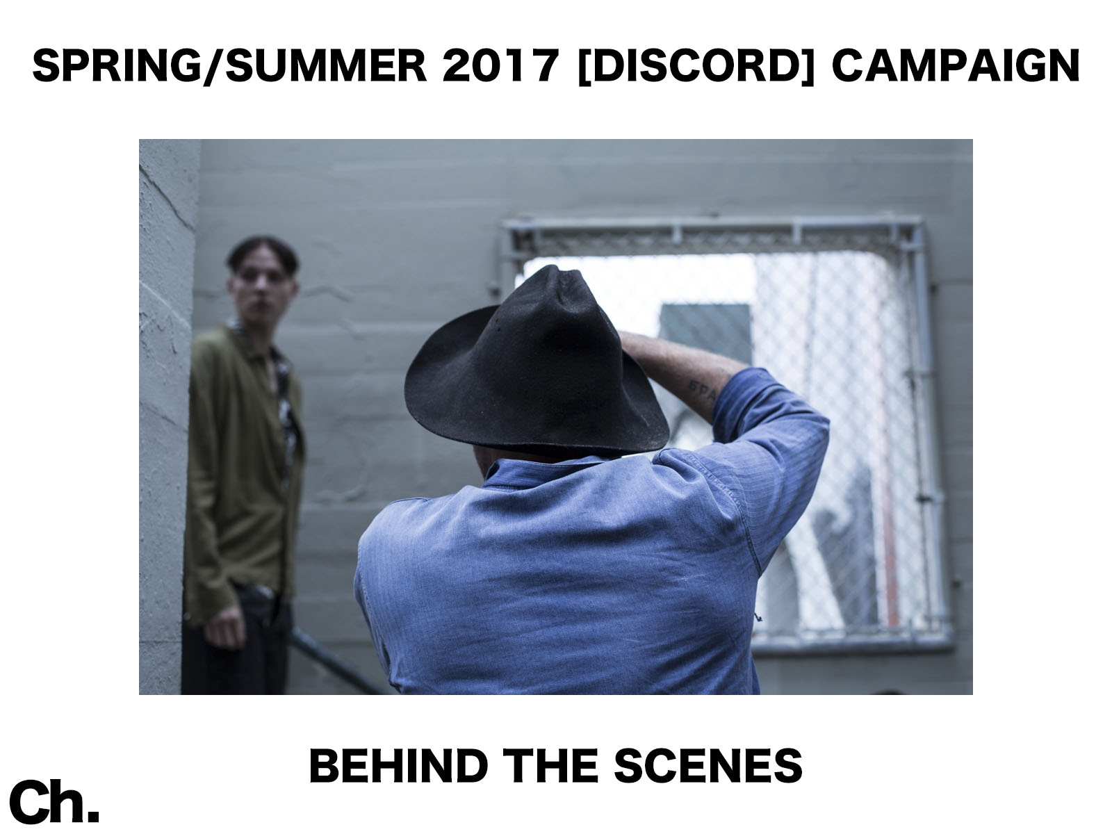BEHIND THE SCENES:  CHAPTER SPRING/SUMMER 2017 [DISCORD] CAMPAIGN