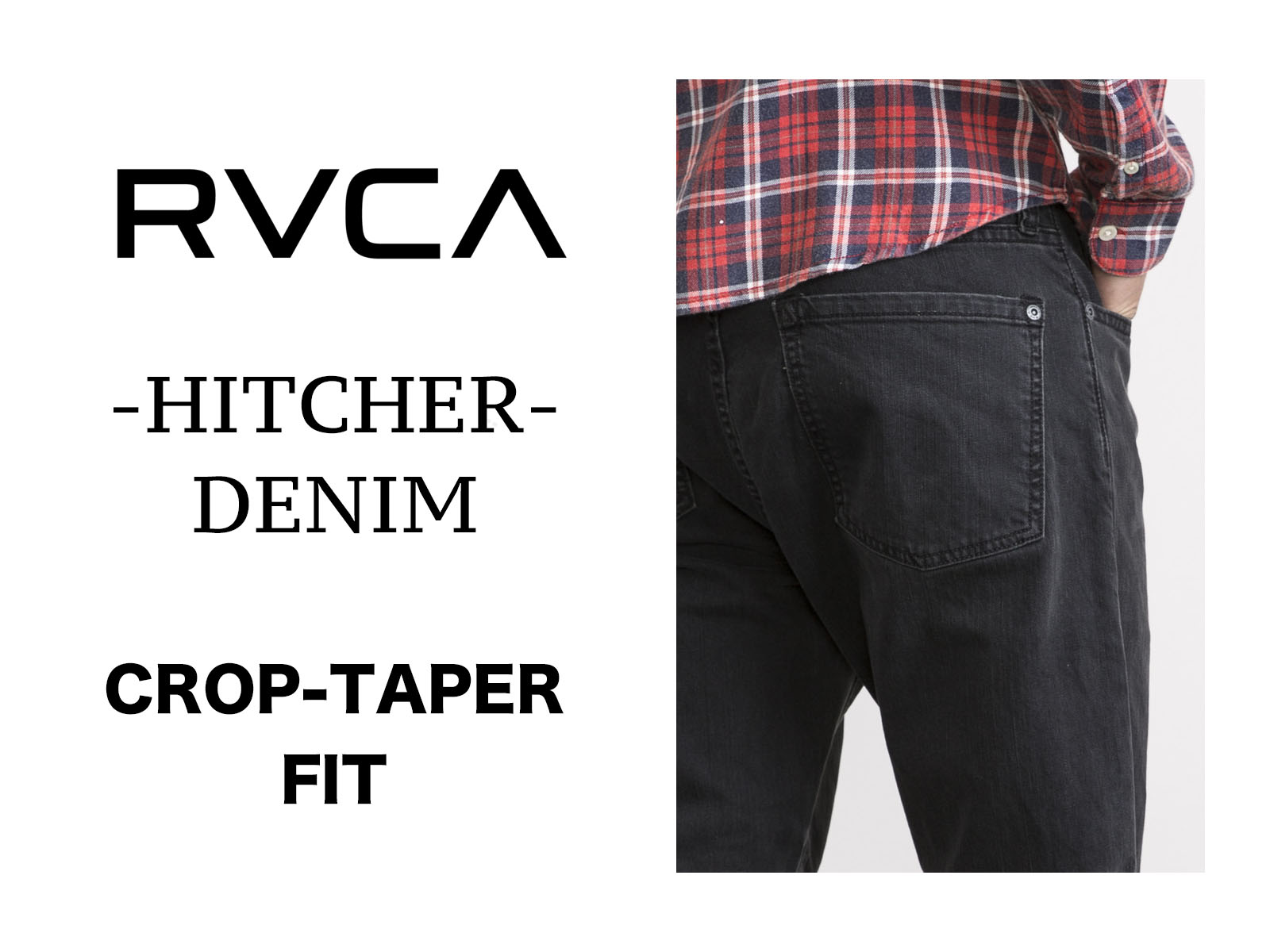 クローズアップ: RVCA – HITCHER DENIM SUMMER 2017