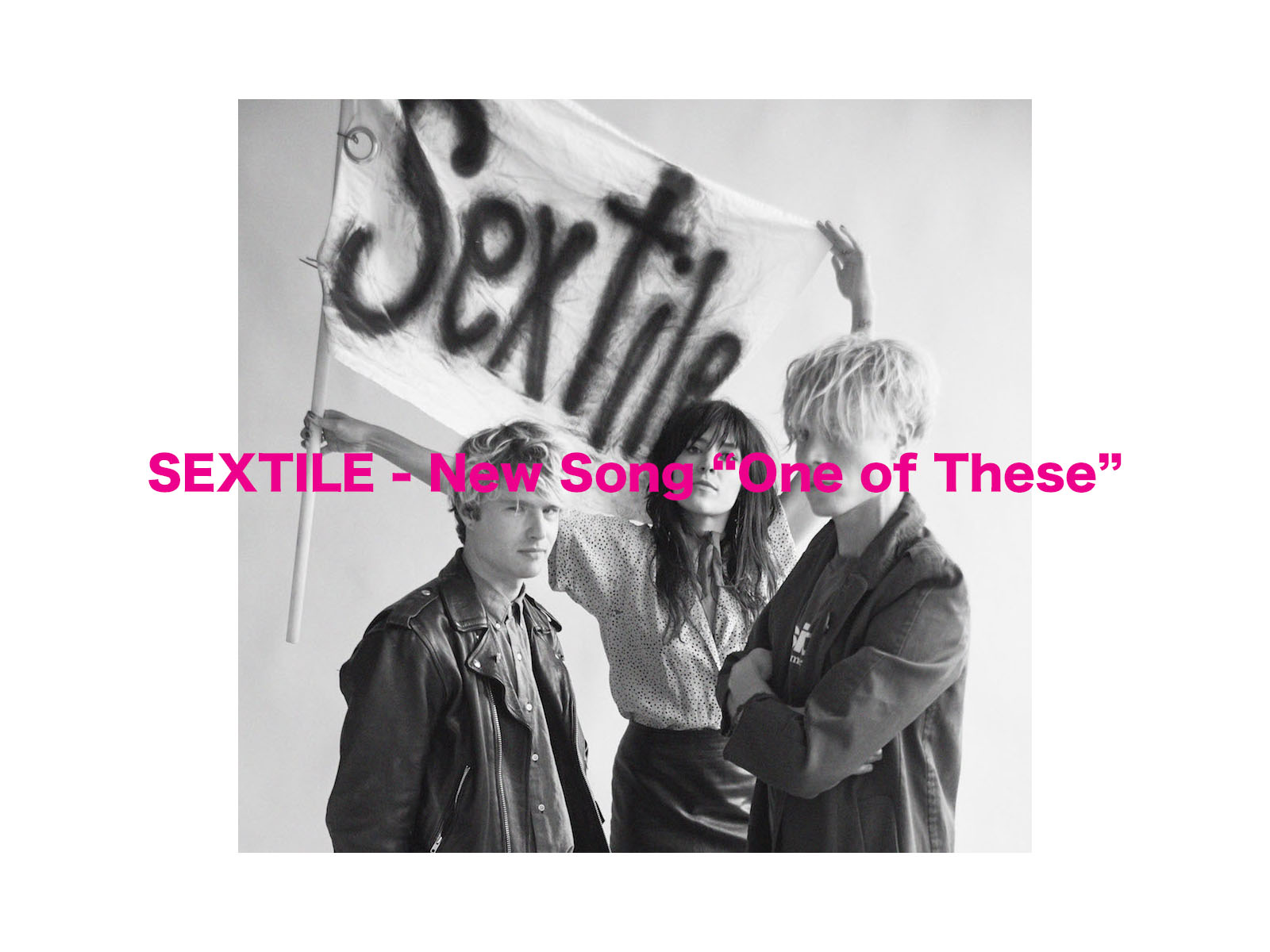 "SEXTILE – New Song ""One of These"""