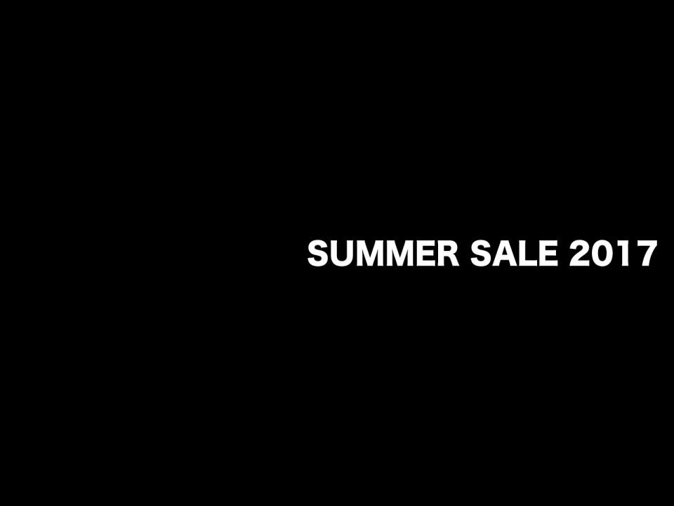 SUMMER SALE 2017