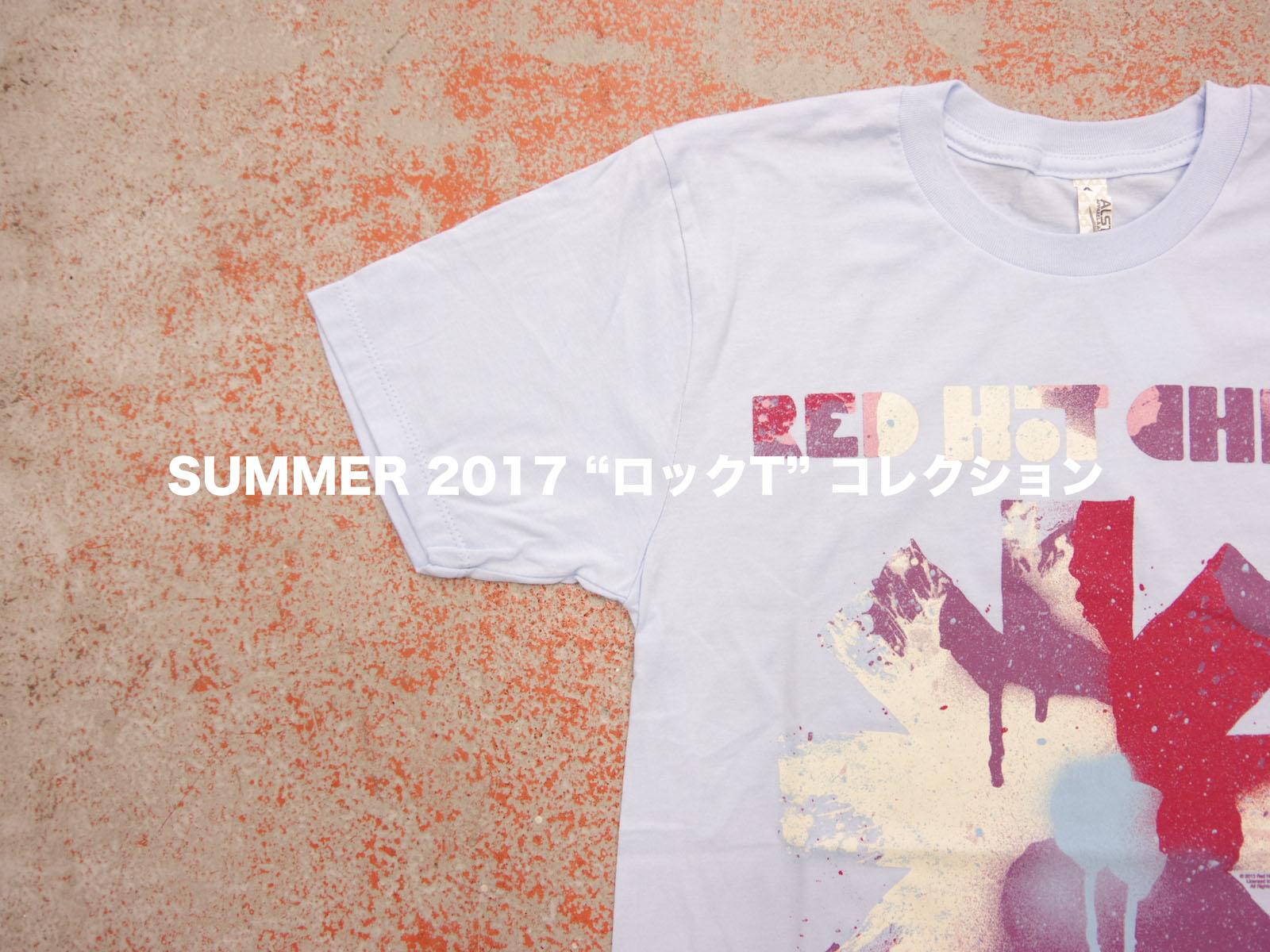 SUMMER 2017 ロックT コレクション