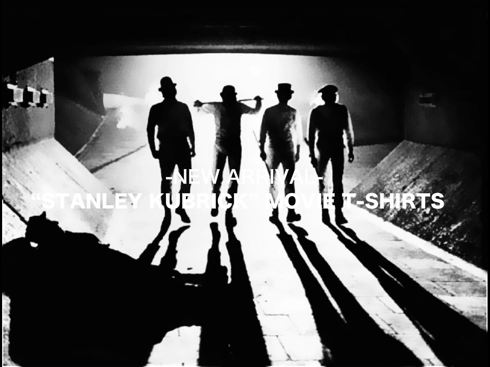 New Arrival – スタンリー・キューブリック コレクション ムービーTシャツ