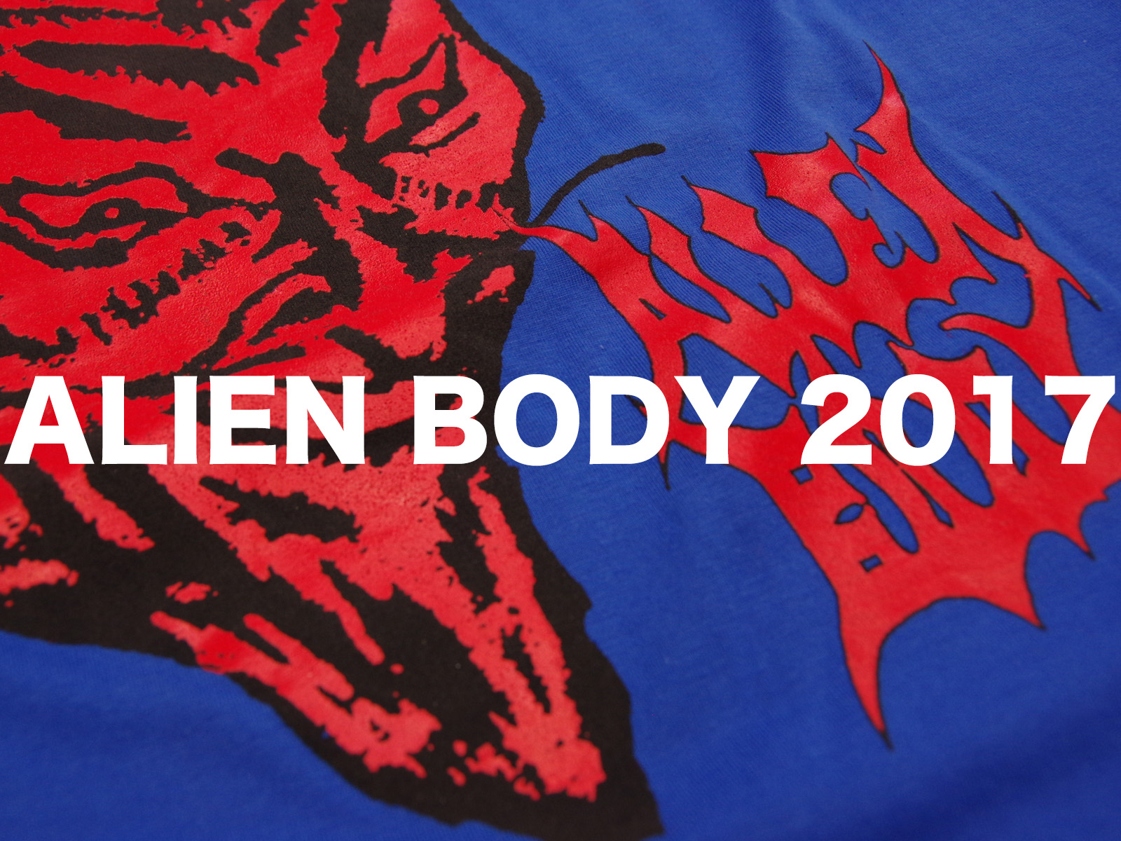 NEW ARRIVAL – ALIEN BODY 2017