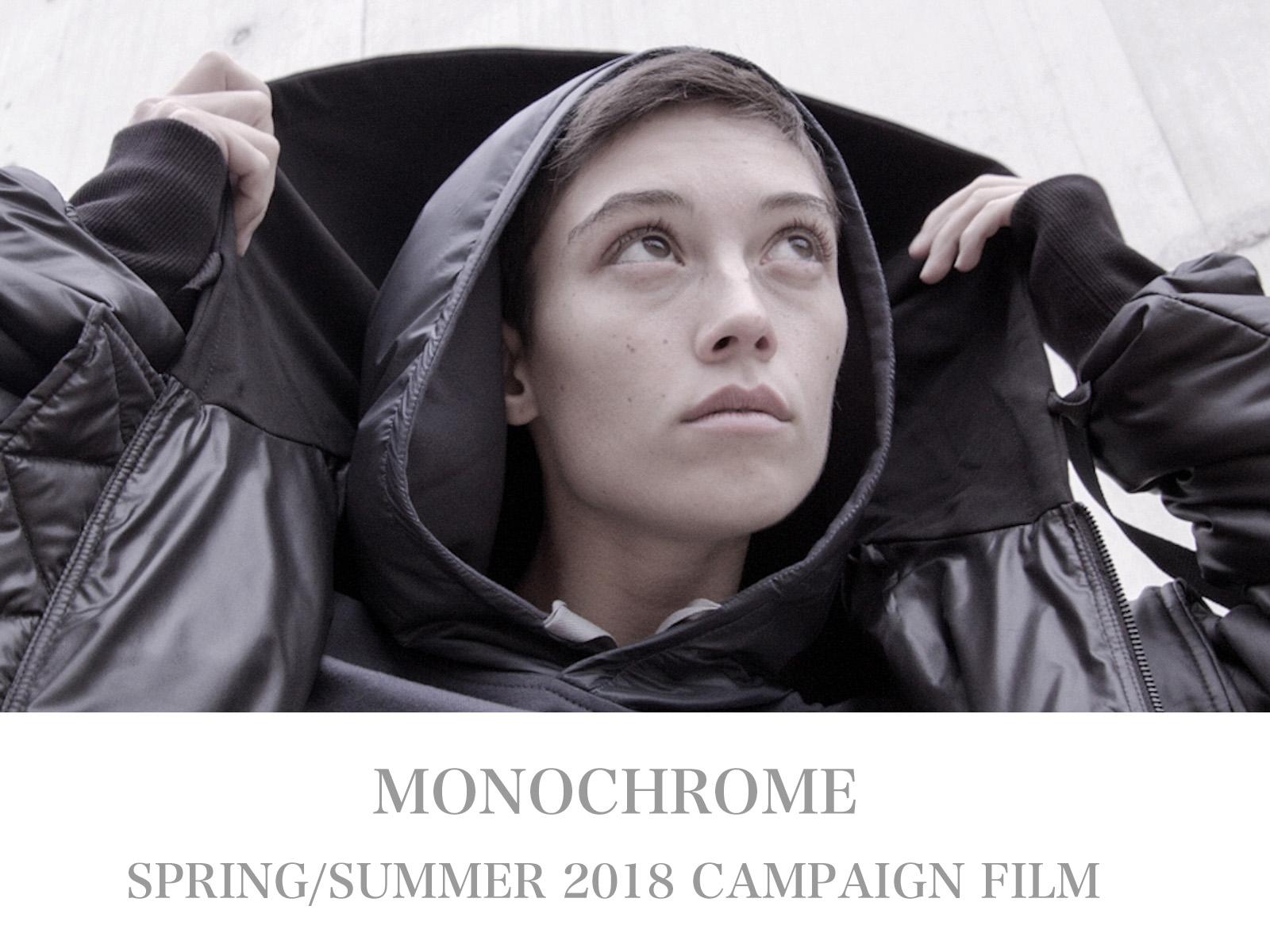 MONOCHROME – SPRING SUMMER 2018 VIDEO CAMPAIGN