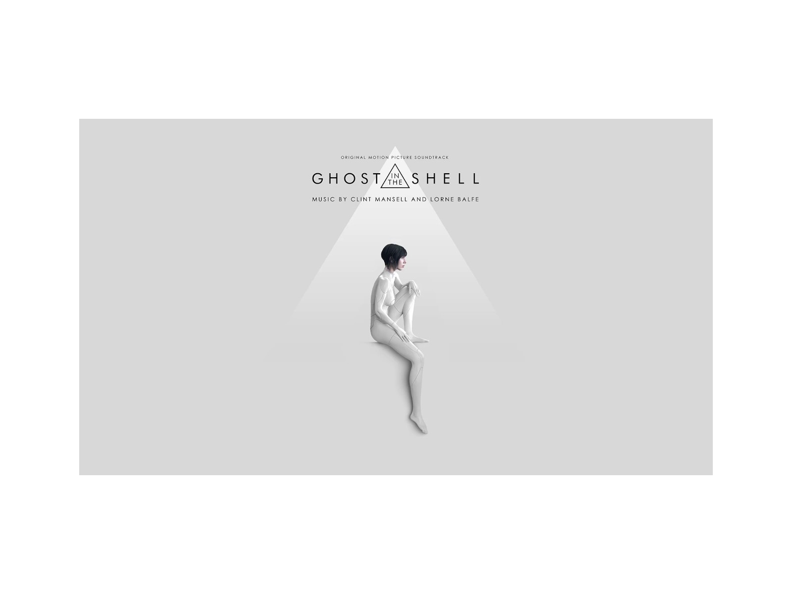 GHOST IN THE SHELL – OST by Client Mansell & Lorne Balfe