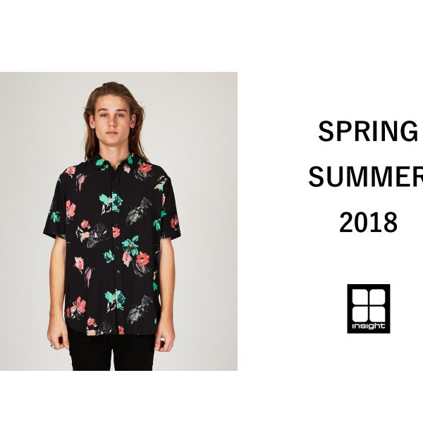INSIGHT – SPRING/SUMMER 2018 Collection