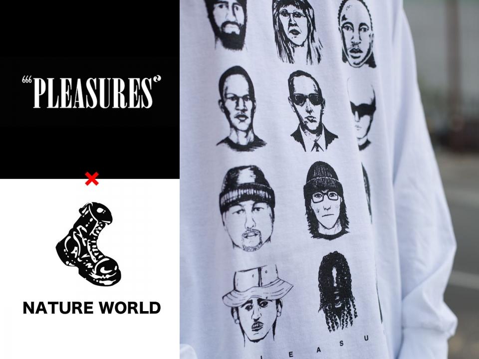 PLEASURES×NATURE WORLD