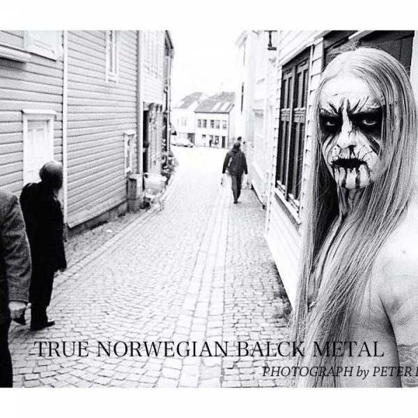 TRUE NORWEGIAN BLACK METAL – PETER BESTE / POP UP INSTALLATION