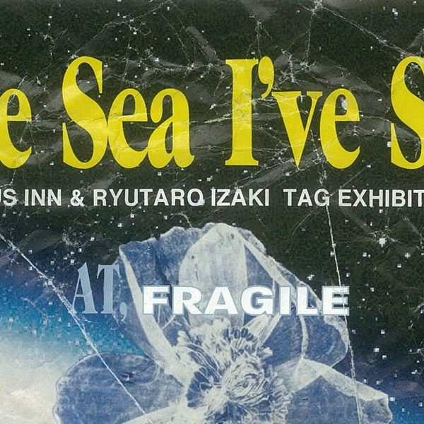 BLUE SEA I'VE SEEN Vol.2 -OSAKA-
