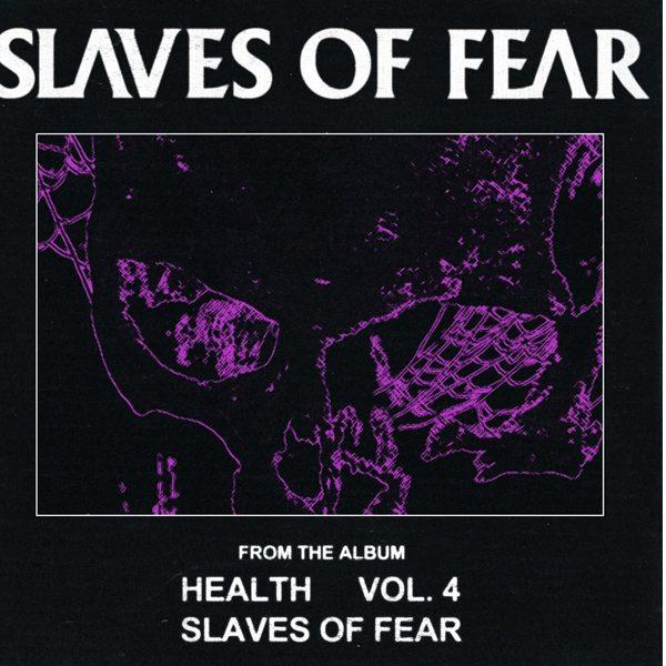 HEALTH より新曲 SLAVES OF FEAR のミュージッククリップが到着