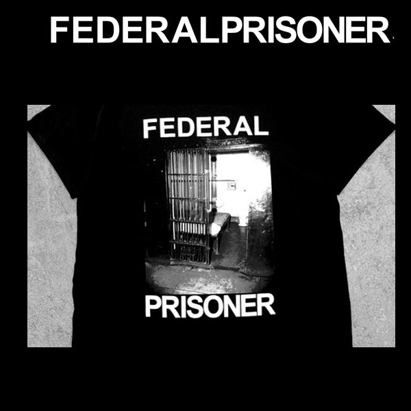 FEDERAL PRISONERTシャツ販売開始します