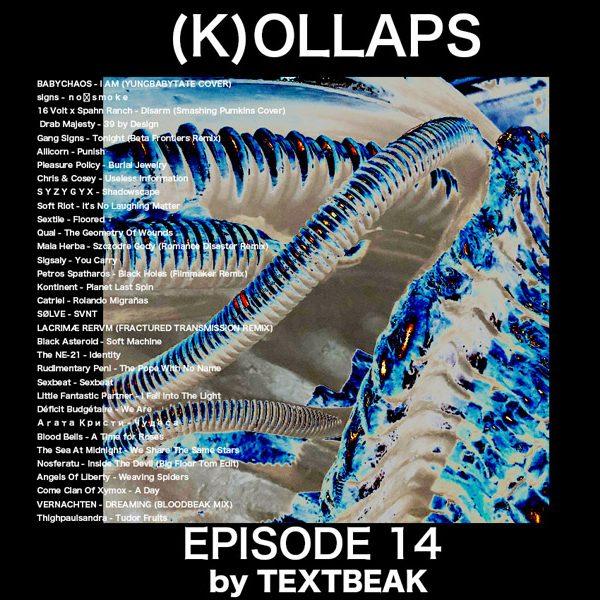 TEXTBEAK x (K)OLLAPSの最新MIXTAPE
