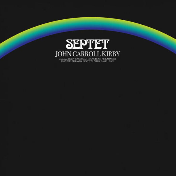 JOHN CARROLL KIRBY・SEPTET